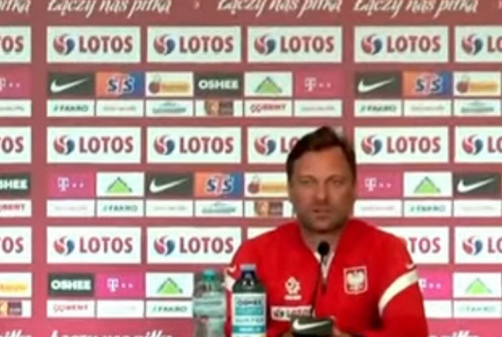 I couldn't say that to the Polish national team