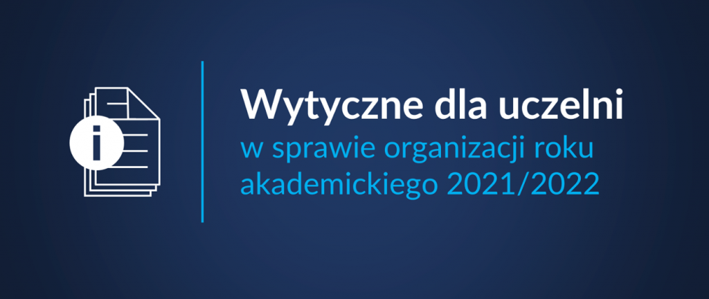 A guideline for universities regarding the organization of the 2021/2022 academic year - Ministry of Education and Science